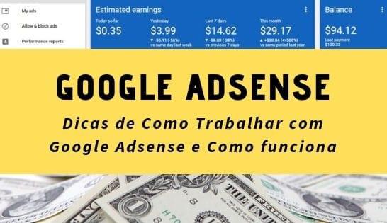 Dicas de Como Trabalhar com Google Adsense e como funciona